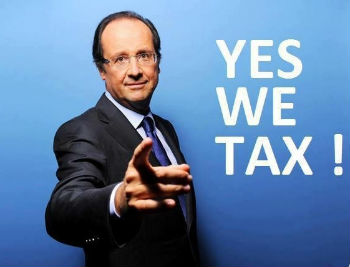 F. HOLLANDE Yes we Taxes