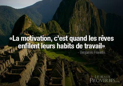 MOTIVATION rêves et réalité